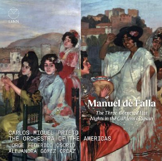 MANUEL DE FALLA: THE THREE C0RNERED HAT - NIGHTS IN THE GARDENS OF SPAIN